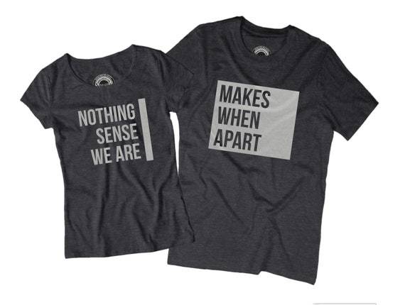 Matching Boyfriend Girlfriend Shirts Nothing Makes Sense When Etsy