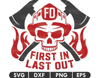 Firefighter Skull First In Last Out Fireman SVG DXF Silhouette Cameo Cricut Cut File
