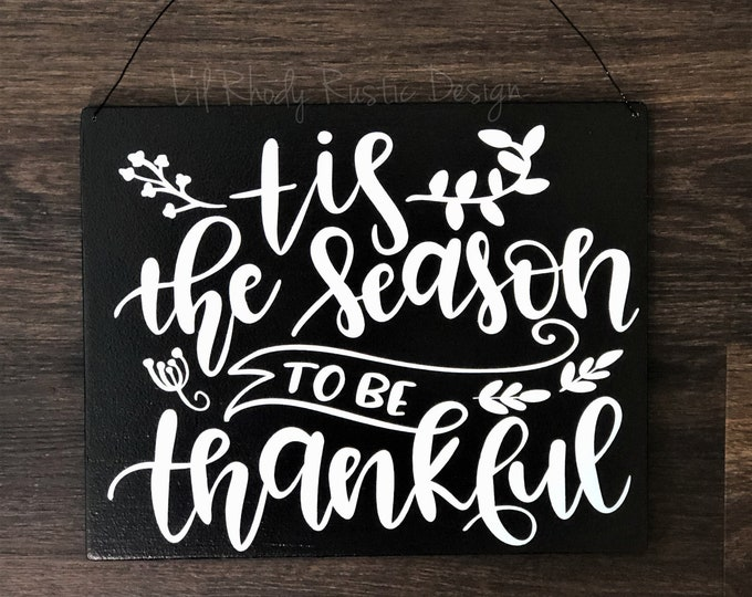 Tis the Season to be Thankful Hanging Sign, Porch Post Sign