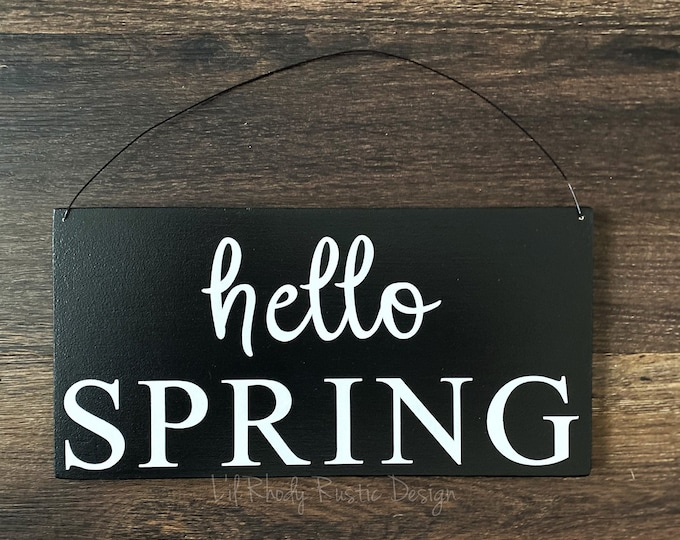 Hello Spring Sign, Porch Decor, Entry Sign,Porch Post Sign,Door Sign