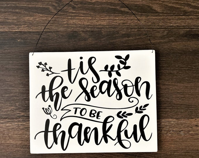 Tis the Season to be Thankful Hanging Sign