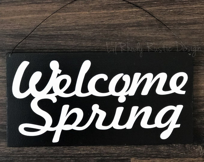 Welcome  Spring Sign, Porch Decor, Entry Sign,Porch Post Sign,Door Sign