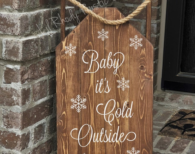 Decorative Wood Porch Sled, Decorative Porch Sleigh,Baby it's Cold Outside