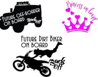 Baby on board - Princess, Off-roader, dirtbiker