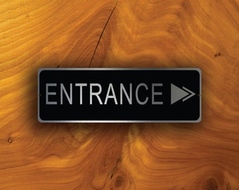 ENTRANCE DIRECTIONAL SIGN  Entrance sign with arrow, Entrance, Entrance Door, Entrance Door sign, Entrance Door Plate, Entrance Plaque,