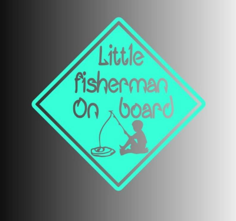 cb7b260dada Little Fisherman On Board Car Decal Funny Decal Baby Shower