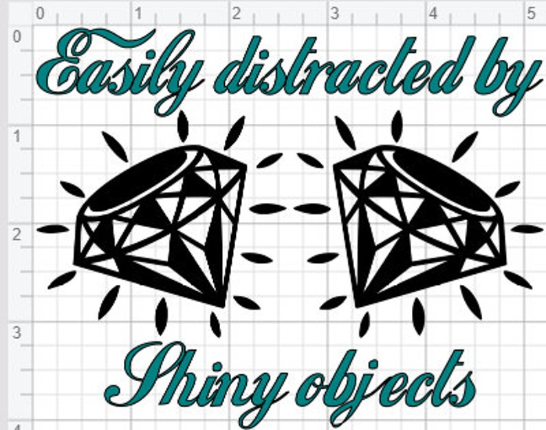 Easily Distracted by Shiny Objects Design SVG PDF EPS Dxf png & Studio 3  Cut Files