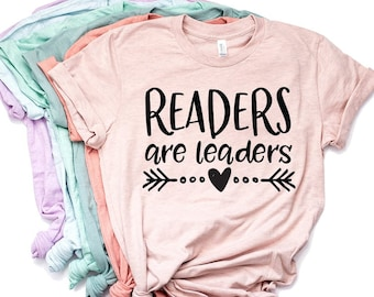 892f596e3414 Readers Are Leaders Shirt - Teacher Shirts - Librarian Shirt - Gifts For  Teachers - Read Across America - Reading Shirt - Book Nerd
