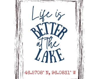 Personalized Cabin Wall Decor • Location Coordinates • Life is Better at The Lake • Lake House Wall Decor • Cabin Wall Hanging • Nautical