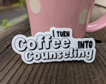 Funny school counselor sticker, phone laptop quote statement sticker, coffee counselor quote sticker, die cut any surface durable sticker