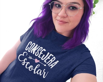 CONSEJERA ESCOLAR t-shirt, Bilingual School Counselor, School Counselor in Spanish shirt, school counseling gift, Español women's shirt soft