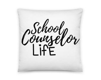 School Counselor Life Pillow | School Counselor Office Decor | Counselor Gift | Guidance Counselor | Counseling Office - Square Pillow