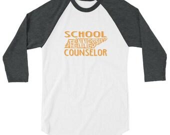 TENNESSEE SCHOOL COUNSELOR Shirt | School Counselor | Counseling | Grad Student | Unisex 3/4 sleeve raglan shirt