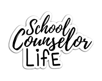 Vinyl school counselor sticker, phone laptop quote statement sticker, counselor life quote sticker, die cut any surface durable sticker