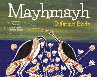 Book 'Mayhmayh - Different Birds' by Graham Badari - 30 pp full color