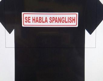 Se Habla Spanglish Tee Shirt