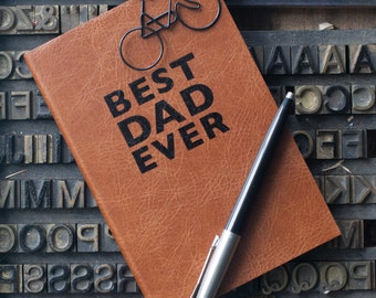 Best Dad Ever, Leather notebook for Dad - Real Leather Gift for Daddy - Perfect gift for Dad - Personalized leather journal - Handmade