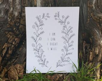 I Am, I Can, I Ought, I Will, Charlotte Mason Print, 8x10, Homeschool Classroom Decor, Floral, Minimalist, Classical