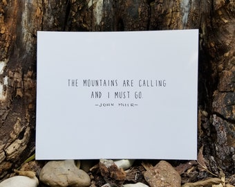 The Mountains are Calling, John Muir Quote, 8x10 Print, Naturalist, National Parks, Nature, Environmentalist, Minimalist, Dorm, Eco-Friendly
