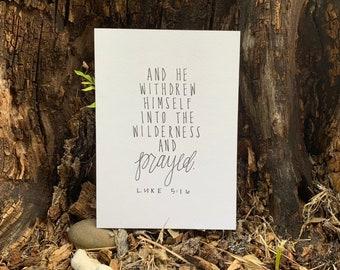 Luke 5:16, 5x7 Print, Prayer, Wilderness, Peace, Camping, Nature, Christian, National Parks, Minimalist, Naturalist, Bible Verse