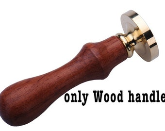 sealing Wood handle only