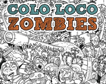 COLO LOCO - ZOMBIES Page!!