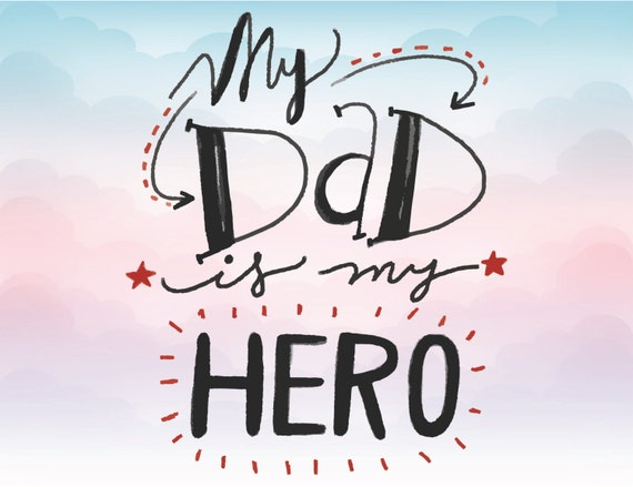 My Dad Is My Hero Svg Text Iron On Clipart Father Vector Etsy
