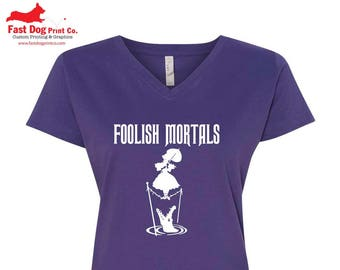 "The Haunted Mansion ""Foolish Mortals"" Vneck Tshirt"