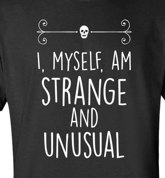 Beetlejuice I Myself Am Strange And Unusual Etsy