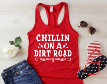 c12a0ca10e68f Chillin on a dirt road tank Country vibes tank Whiskey tank drinking tank concert  tank country concert tank Luke Combs tank Kane Brown tank
