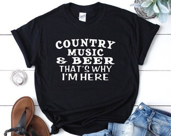 b4e0dbd118984 Country music and beer shirt concert shirt beer drinking shirt drinking  shirt luke bryan shirt sam hunt shirt country concert shirt