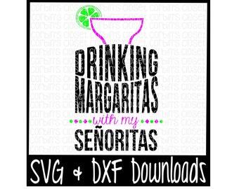 Margarita Svg Bachelorette Party Svg Margaritas With Etsy