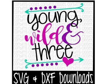Young Wild And 3 Love Cute Vector Instant Download Etsy