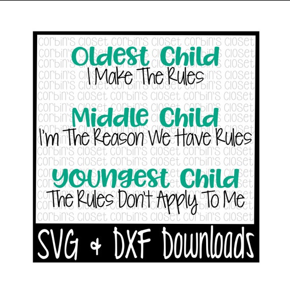 Sibling Svg Oldest Child Middle Child Youngest Child Cut Etsy