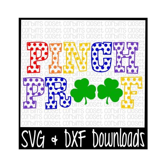 St Patricks Day Svg Pinch Proof Irish Cut File Svg Dxf Etsy
