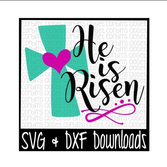 Easter Svg He Is Risen Easter Resurrection Cut File Etsy
