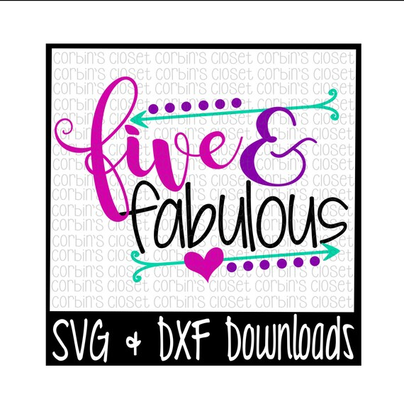 Five And Fabulous Cut File Dxf Svg Files Silhouette Etsy
