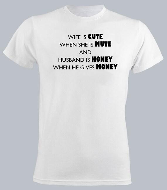Femme Est Mignonne Quand Elle Est Muette T Shirt Homme Couple Relation Mari Donne Argent Humour Slogan Décontracté T Shirt Cadeau Pour Lui Tee Tops