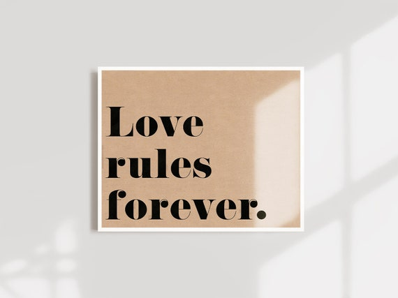 Love Rules Forever ART PRINT word wall art typography | Etsy