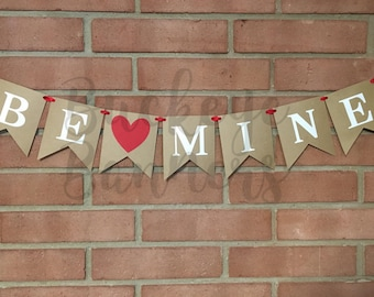 Be Mine Banner, Valentine's Banner, Happy Valentine's Day, Valentine's Photo Prop, Valentine Banner