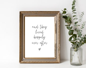 And they lived happily ever after, wedding gift, Instant download, Printable wedding, sign black and white, wall art, anniversary gift