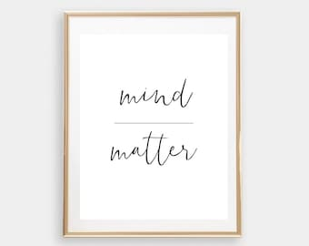 Mind over matter // instant digital download // typography // black and white // motivational print // fashion poster // motivation // home