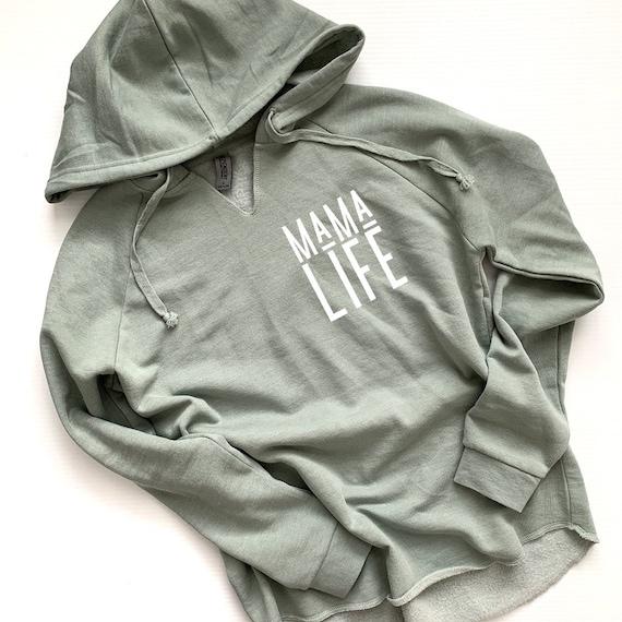 Mama Life // Sage Hoodie