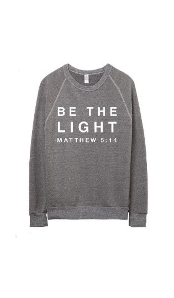 Be The Light // Gray Sweatshirt