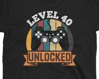 3e9bfdbf 40th Birthday Shirt - Gamer Level 40 Unlocked Shirt - 40 Birthday Gift  Gaming Short-Sleeve Unisex T-Shirt