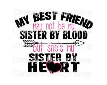 Best Friend SVG Cut File Sister Svg Quote Wood Template Sign Dxf Eps Pdf