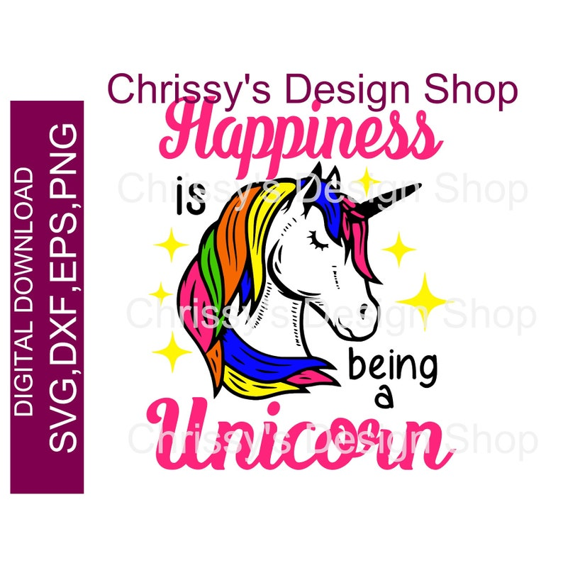 Happiness Is Being A Unicorn Svg Cut File Bright Colored Etsy