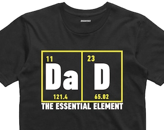 6593a0df Dad The Essential Element tshirt Gift For Father Papa Fathers Day Gift  T-shit