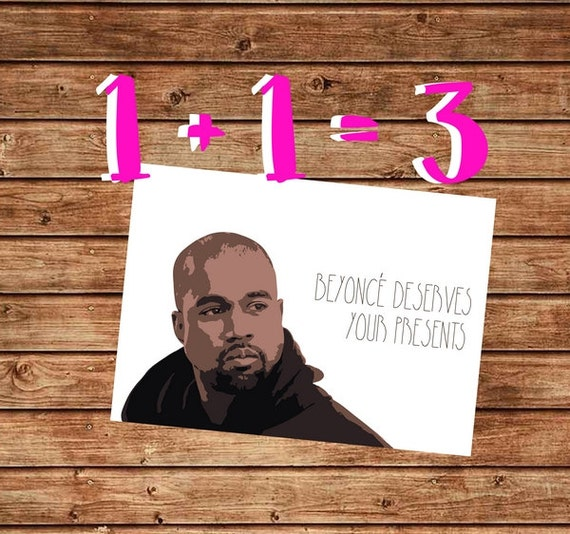Printable Birthday Card Kanye West Birthday Card Beyonce Etsy