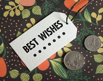 Best Wishes – SINGLE Letterpress Gift Tag – Wedding, Birthday, Graduation, Special Occasion, Handmade Gift Tags, Rustic Vintage Stationery
